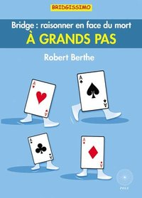 Bridge : raisonner en face du mort