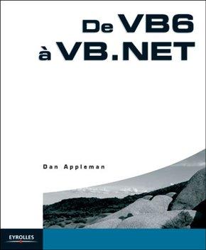Daniel Appleman- De VB6 à VB.NET