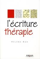 Hélène Ostrowiecki-Bah - L'écriture thérapie