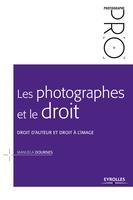 Dournes, Manuela - Les photographes et le droit