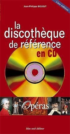 La discotheque de reference en cd-operas
