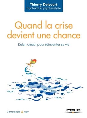 T.Delcourt- Quand la crise devient une chance