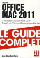 Office Mac 2011 - Le guide complet