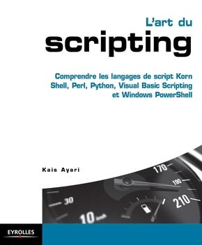 Kais Ayari- L'art du scripting