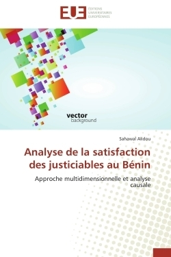 Analyse de la satisfaction des justiciables au bénin