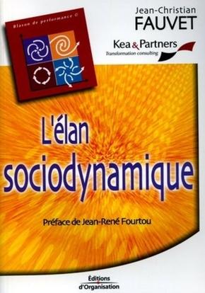 Jean-Christian Fauvet- L'élan sociodynamique