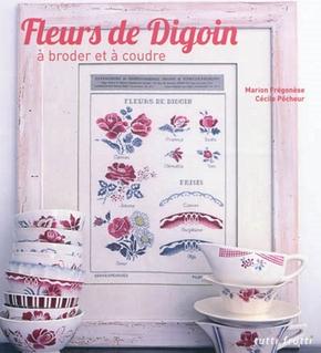 Fleurs de Digoin à broder et à coudre