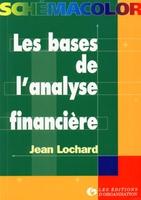Jean Lochard - Les bases de l'analyse financière