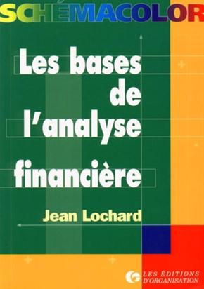 Jean Lochard- Les bases de l'analyse financière