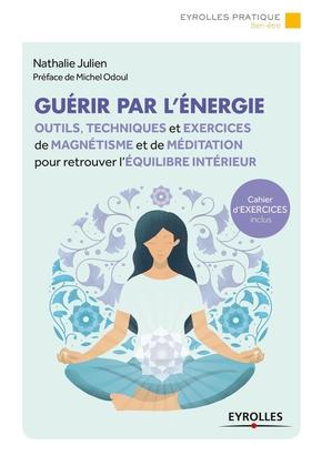 N.Julien- Guérir par l'énergie