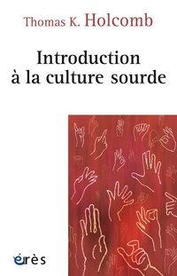 Introduction a la culture sourde traduit