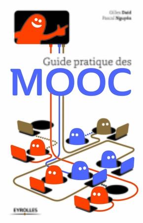 G.Daïd, P.Nguyên- Guide pratique des MOOC