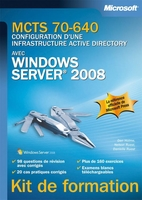 Configuration d'une infrastructure Active Directory avec Windows Server 2008
