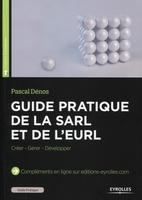 P.Dénos - Guide pratique de la SARL et de l'EURL