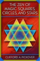 The Zen of Magic Squares Circles, And Stars