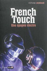 French touch - 1995-2015
