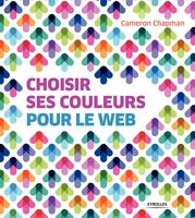 Cameron Chapman - Choisir ses couleurs pour le Web
