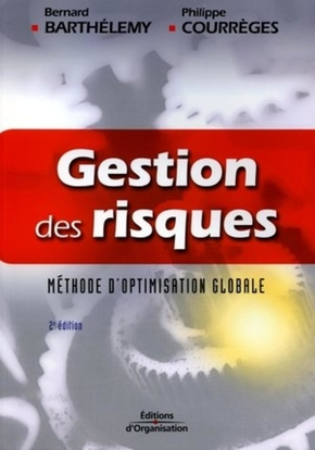 Gestion des risques. methode d'optimisation globale. 2eme edition 2004