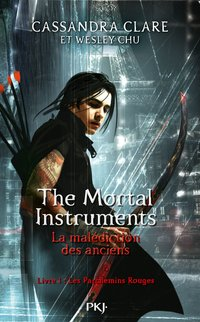 The mortal instruments - La malédiction des anciens
