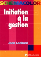 J.Lochard - Initiation a la gestion