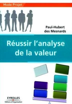 Paul-Hubert des Mesnards- Réussir l'analyse de la valeur