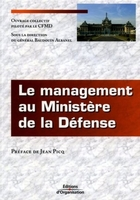 Général Baudouin Albanel, CFMD - Le management au ministère de la défense