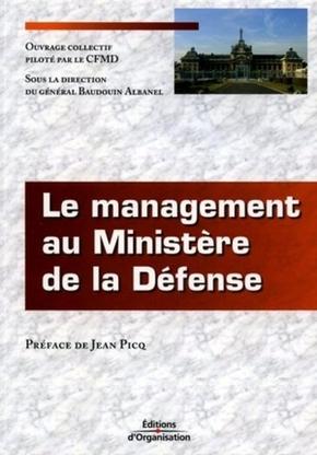 Général Baudouin Albanel, CFMD- Le management au ministère de la défense