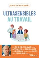 S.Tomasella - Ultrasensibles au travail