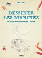 M.Bergin - Dessiner les marines