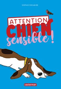 Attention chien sensible !
