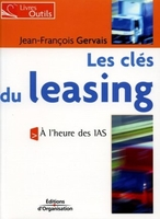 Jean-François Gervais - Les clés du leasing