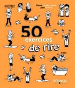 Joëlle Cuvilliez, Martine Medjber-Leignel- 50 exercices de rire