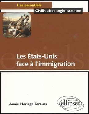 Les Etats-Unis face à l'immigration