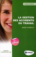 La gestion des accidents du travail
