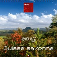 Suisse saxonne 2015 calendrier mural 2015 300 300 mm square
