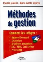 Patrick Jaulent, Marie-Agnès Quarès - Méthodes de gestion
