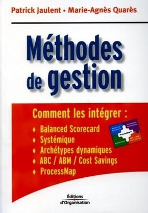Patrick Jaulent, Marie-Agnès Quarès- Méthodes de gestion