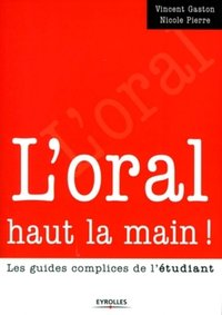L'oral haut la main !