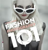 Fashion photography 101 /anglais