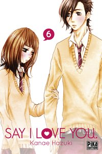 Say i love you. - Tome 6