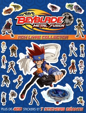 Beyblade Metal Fusion : Mon livre collector