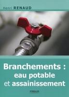 Henri Renaud - Branchements eau potable et assainissement