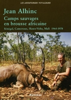 Camps sauvages en brousse africaine