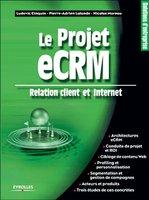 Ludovic Cinquin, Pierre-Adrien Lalande, Nicolas Moreau - Le projet eCRM