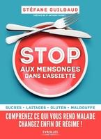 S.Guilbaud - Stop aux mensonges dans l'assiette