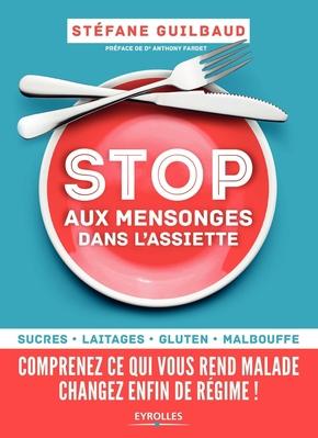S.Guilbaud- Stop aux mensonges dans l'assiette