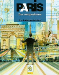 PARIS LES COMPOSITEURS