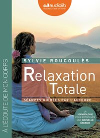 Relaxation totale (livre audio)