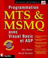 Alex Homer - Programmation MTS et MSMQ avec Visual Basic et ASP