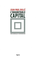 L'inhabitable capital